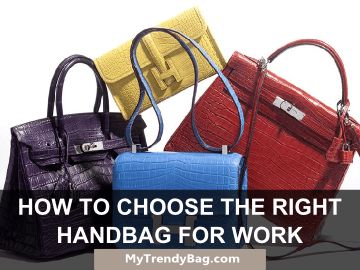 Bags & Handbag Trends : How to Choose The Right Handbag ...